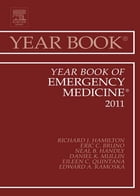 Year Book of Emergency Medicine 2011 - E-Book by Richard J Hamilton, MD FAAEM, FACMT