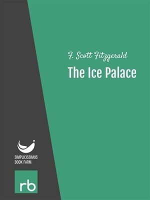 Flappers And Philosophers - The Ice Palace (Audio-eBook)