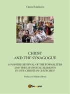 Christ and the synagogue by Cinzia Randazzo