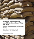 Ethics, Technology and the American Way of War 1bc5bc05-33ca-4a22-a5cb-b022cd8561f5