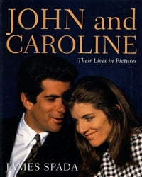 John and Caroline: Their Lives in Pictures