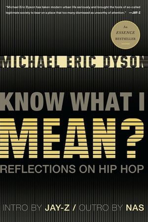 Know What I Mean? Reflections on Hip-Hop