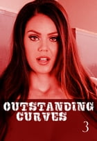 Outstanding Curves Volume 3 - A sexy photo book by Miranda Frost