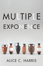 Multiple Exponence by Alice C. Harris