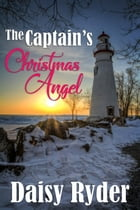 The Captain's Christmas Angel by Daisy Ryder