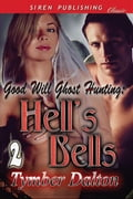 Good Will Ghost Hunting: Hell's Bells f7d96d3e-6e2d-4230-99ee-68a7fa910216