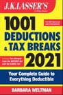 J.K. Lasser's 1001 Deductions and Tax Breaks 2021 Cover Image