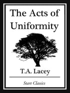 The Acts of Uniformity by T. A. Lacey