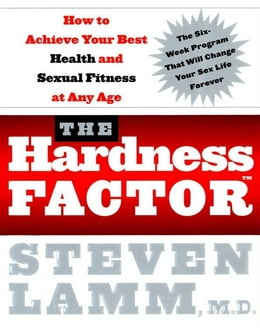 Book The Hardness Factor: How to Achieve Your Best Health and Sexual Fitness at Any Age by Gerald Secor Couzens