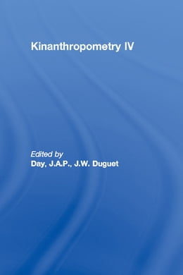 Book Kinanthropometry IV by J.A.P. Day