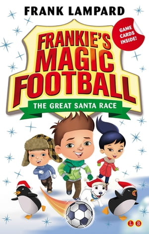 Frankie's Magic Football: The Great Santa Race Book 13