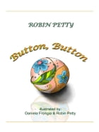 Button, Button by Robin Petty