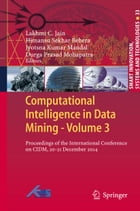 Computational Intelligence in Data Mining - Volume 3: Proceedings of the International Conference…