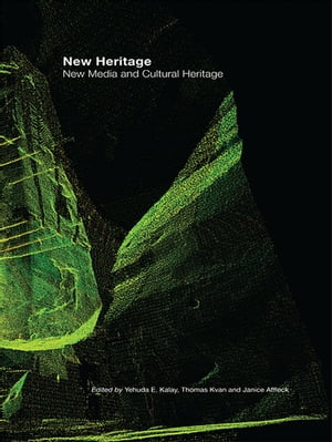 New Heritage New Media and Cultural Heritage
