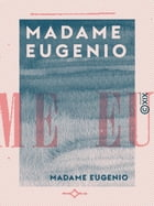 Madame Eugenio by Champfleury