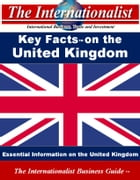 Key Facts on the United Kingdom: Essential Information on the United Kingdom by Patrick W. Nee
