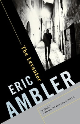 Book The Levanter by Eric Ambler