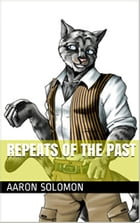 Repeats Of The Past by Aaron Solomon