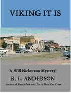Viking It Is: A Will Nickerson Mystery by R. L.  Anderson