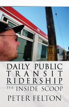 Daily Public Transit Ridership: The Inside Scoop by Ryan W. Keyser