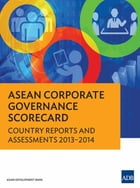 ASEAN Corporate Governance Scorecard: Country Reports and Assessments 2013-2014