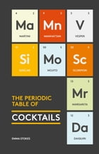 The Periodic Table of Cocktails Cover Image