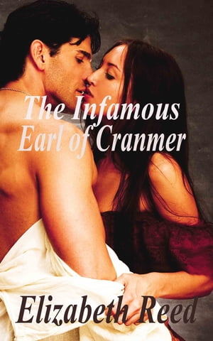 The Infamous Earl of Cranmer by Elizabeth Reed