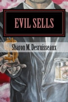 Evil Sells: The Cyfer affect by Sharon Desruisseaux