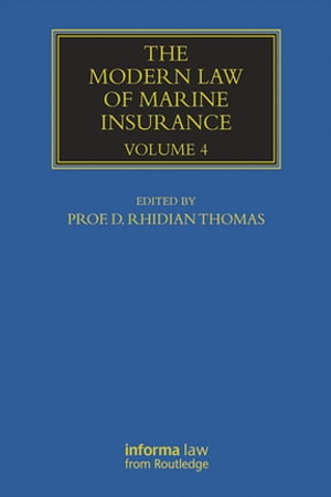 The Modern Law of Marine Insurance Volume Four
