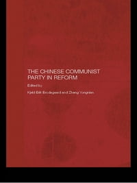 The Chinese Communist Party in Reform
