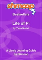 Shmoop Bestsellers Guide: Life of Pi by Shmoop
