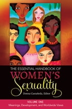 The Essential Handbook of Women's Sexuality [2 volumes] by Donna Marie Castaneda