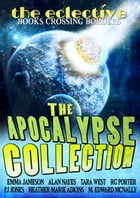 The Eclective: The Apocalypse Collection by The Eclective