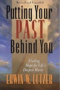 Putting Your Past Behind You f6205cb8-a948-4e9e-bfcb-fc5722529378