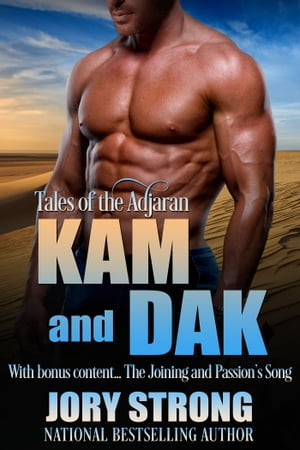 Tales of the Adjaran: Kam and Dak by Jory Strong