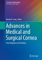 Advances in Medical and Surgical Cornea