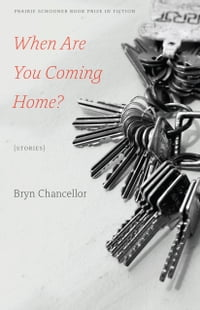 When Are You Coming Home?: Stories