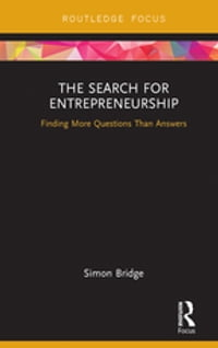 The Search for Entrepreneurship: Finding More Questions Than Answers