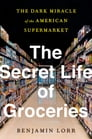 The Secret Life of Groceries Cover Image