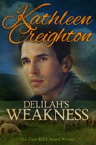 Delilah's Weakness by Kathleen Creighton