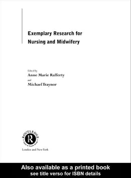 Book Exemplary Research For Nursing And Midwifery by Rafferty, Anne Marie