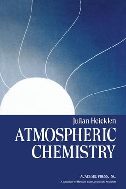 Book Atmospheric Chemistry by Heicklen, Julian