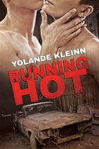 Running Hot by Yolande Kleinn