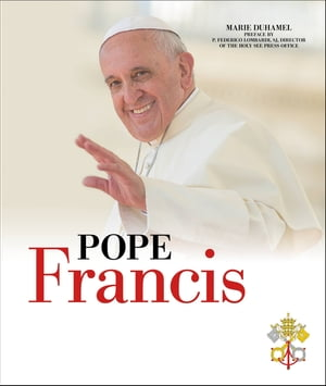 Pope Francis The Story of the Holy Father