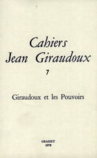 Cahiers numéro 7 by Jean Giraudoux