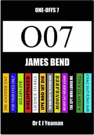 James Bend (One-Offs 7) by Dr E J Yeaman