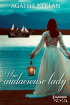 Une audacieuse lady by Agathe Kerlan