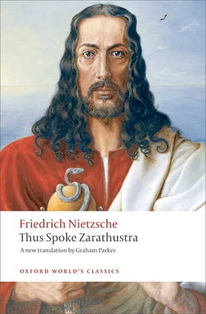 Thus Spoke Zarathustra: A Book for Everyone and Nobody A Book for Everyone and Nobody