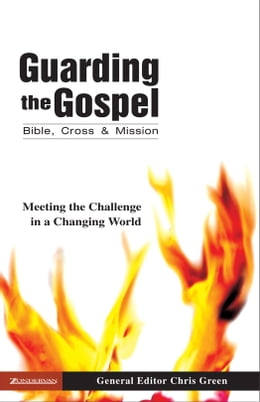 Book Guarding the Gospel: Bible, Cross and Mission by Chris Green
