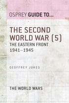 The Second World War (5): The Eastern Front 1941?1945
